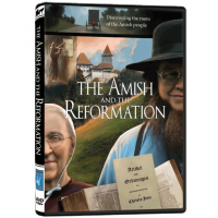 The Amish and the Reformation - PreOrder